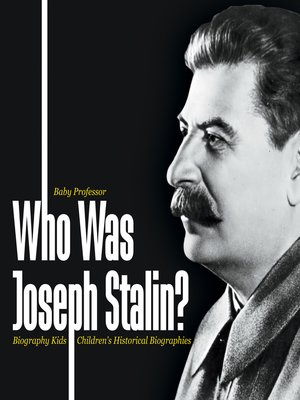 cover image of Who Was Joseph Stalin?--Biography Kids--Children's Historical Biographies