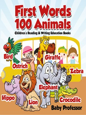 cover image of First Words 100 Animals --Children's Reading & Writing Education Books