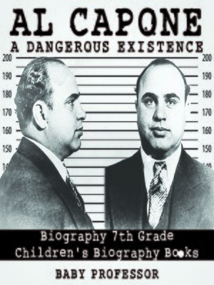 cover image of Al Capone: Dangerous Existence
