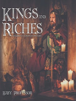 cover image of Kings and Riches--Children's European History
