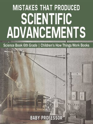 cover image of Mistakes that Produced Scientific Advancements