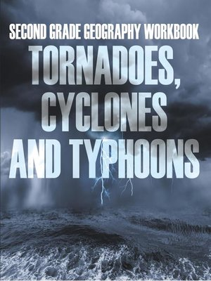 cover image of Second Grade Geography Workbook--Tornadoes, Cyclones and Typhoons