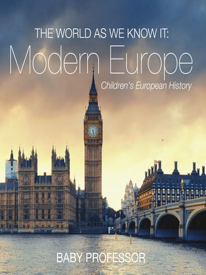 cover image of The World as We Know It--Modern Europe--Children's European History