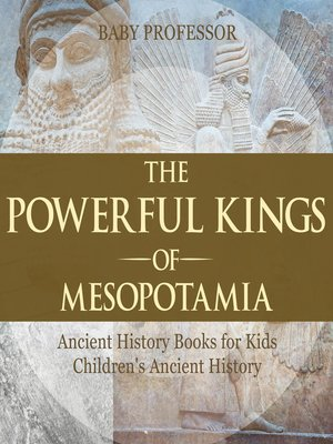 cover image of The Powerful Kings of Mesopotamia