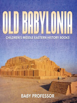 cover image of Old Babylonia--Children's Middle Eastern History Books