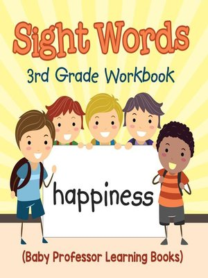 cover image of Sight Words 3rd Grade Workbook (Baby Professor Learning Books)
