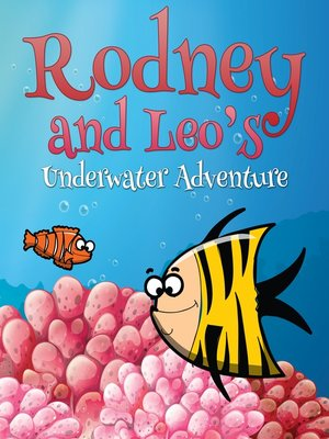 cover image of Rodney and Leo's Underwater Adventure