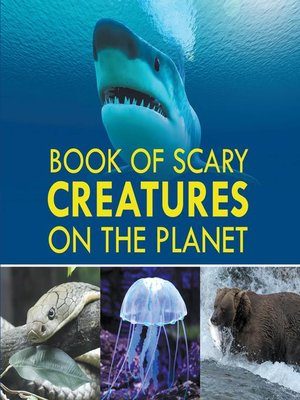 cover image of Book of Scary Creatures on the Planet