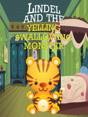 cover image of Lindel & the Yelling, Swallowing Monster