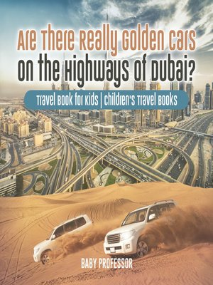 cover image of Are There Really Golden Cars on the Highways of Dubai?