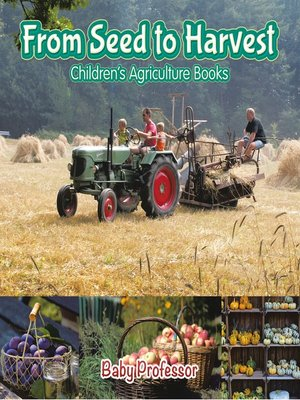 cover image of From Seed to Harvest--Children's Agriculture Books