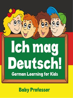 cover image of Ich mag Deutsch!--German Learning for Kids
