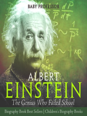 cover image of Albert Einstein: The Genius Who Failed School