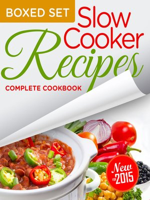 cover image of Slow Cooker Recipes Complete Cookbook