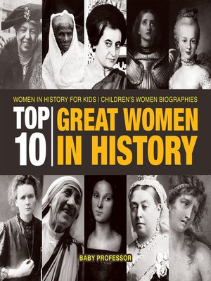 cover image of Top 10 Great Women In History--Women In History for Kids--Children's Women Biographies