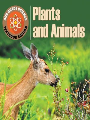 cover image of 3rd Grade Science--Plants & Animals--Textbook Edition