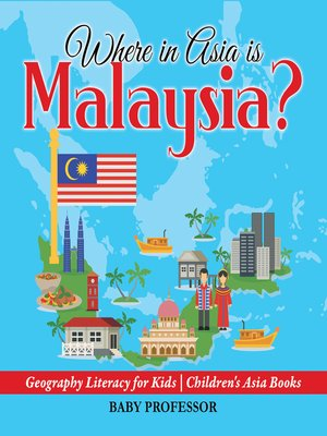 cover image of Where in Asia is Malaysia?