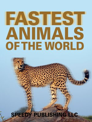 cover image of Fastest Animals of the World