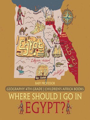 cover image of Where Should I Go In Egypt? Geography 4th Grade--Children's Africa Books