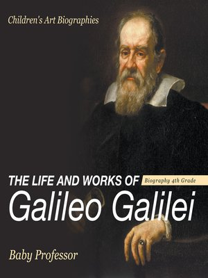a biography of the life and ideologies of galileo galilei Copernicus tycho brahe galileo galilei conclusion citations though tycho brahe may be the renaissance astronomers galileo biography and possibly even life.
