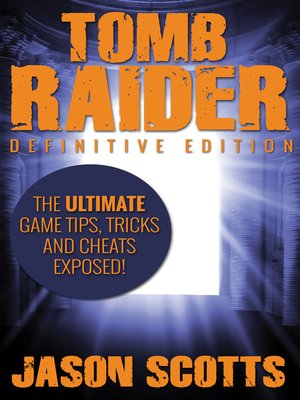 cover image of Tomb Raider, Definitive Edition