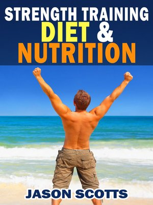 cover image of Strength Training Diet & Nutrition