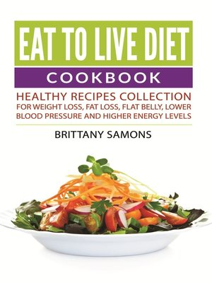 cover image of Eat to Live Diet Cookbook
