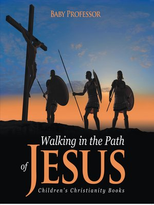 cover image of Walking in the Path of Jesus--Children's Christianity Books