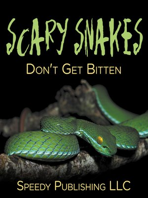 cover image of Scary Snakes--Don't Get Bitten