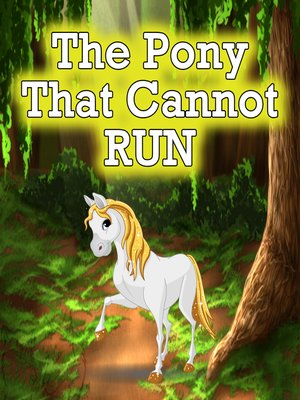 cover image of The Pony that Cannot Run
