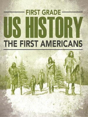 cover image of First Grade US History - The First Americans