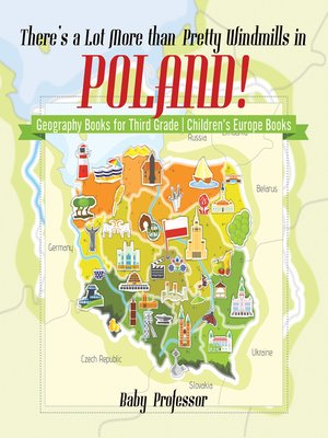 cover image of There's a Lot More than Pretty Windmills in Poland! Geography Books for Third Grade--Children's Europe Books