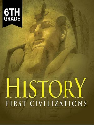 cover image of 6th Grade History - First Civilizations