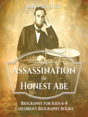 cover image of The Assassination of Honest Abe