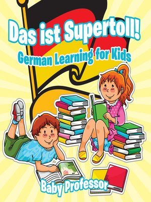 cover image of Das ist Supertoll!--German Learning for Kids