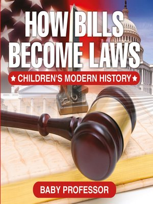 cover image of How Bills Become Laws--Children's Modern History
