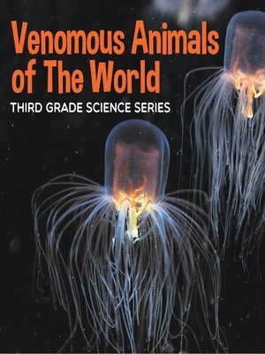 cover image of Venomous Animals of the World --Third Grade Science Series
