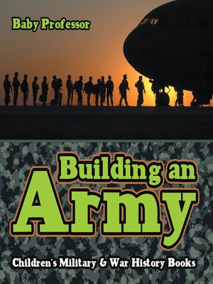 cover image of Building an Army--Children's Military & War History Books