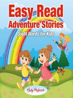 cover image of Easy Read Adventure Stories--Sight Words for Kids