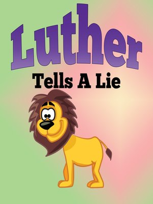 cover image of Luther Tells a Lie