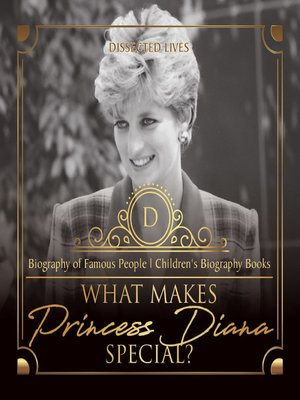 cover image of What Makes Princess Diana Special? Biography of Famous People--Children's Biography Books