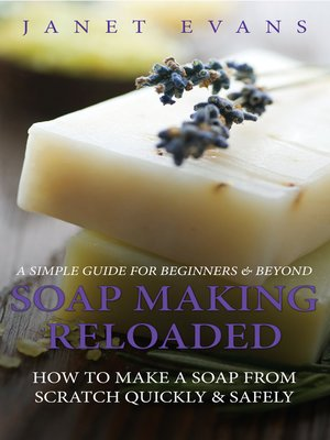 cover image of Soap Making Reloaded: