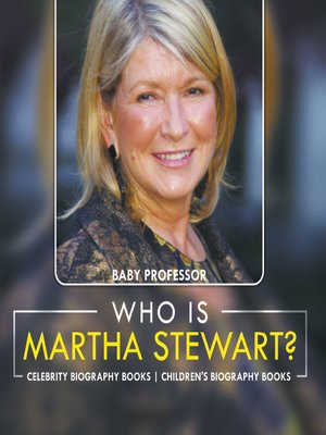 cover image of Who Is Martha Stewart? Celebrity Biography Books--Children's Biography Books
