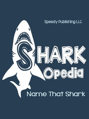 cover image of Shark-Opedia Name That Shark