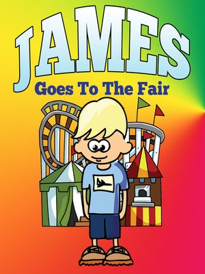 cover image of James Goes to the Fair