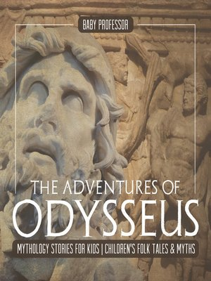 cover image of The Adventures of Odysseus--Mythology Stories for Kids--Children's Folk Tales & Myths
