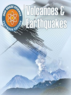 cover image of 3rd Grade Science--Volcanoes & Earthquakes--Textbook Edition