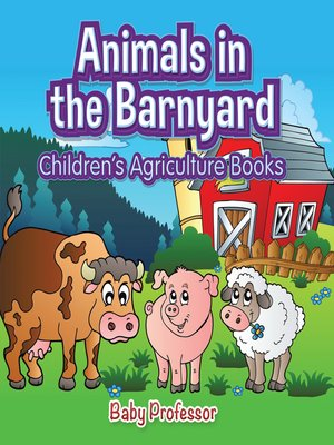 cover image of Animals in the Barnyard--Children's Agriculture Books