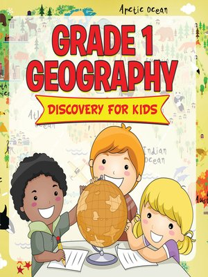 cover image of Grade 1 Geography--Discovery For Kids
