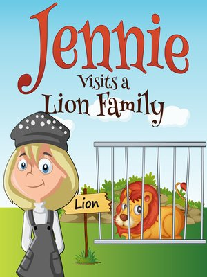 cover image of Jennie Visits a Lion Family